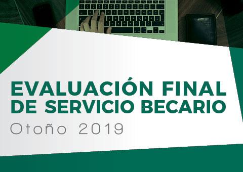 Del 25 al 29 de noviembre se realizará la evaluación final de servicio becario.