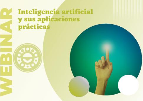 UDLAP Consultores invita al webinar: Inteligencia artificial y sus aplicaciones.