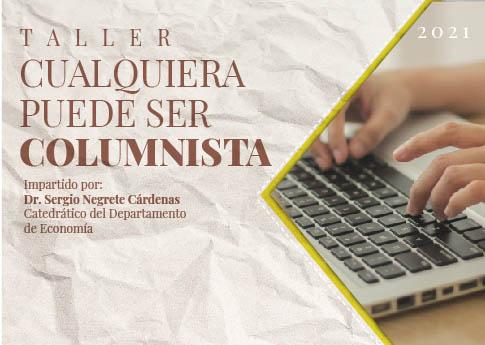 La Dirección de Desarrollo Estudiantil invita al taller: Cualquiera puede ser columnista.