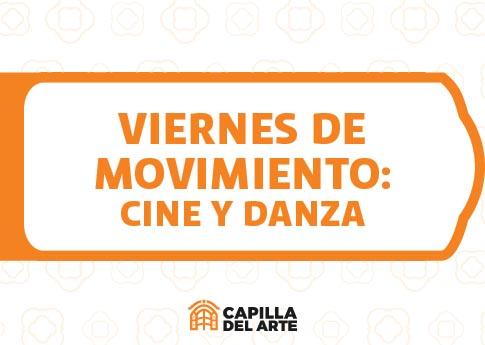 Capilla del Arte invita a Viernes de Movimiento: Videodanza Aeternus.