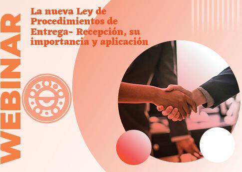 UDLAP Consultores invita al webinar: La nueva ley de procedimientos de entrega-recepción.