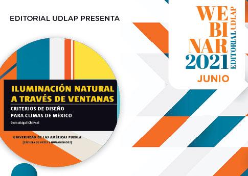 La Editorial UDLAP invita a las presentación del libro: Iluminación natural a través de ventana..