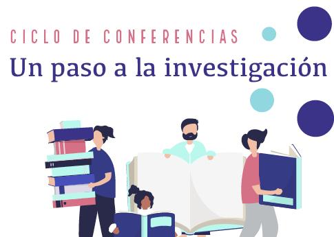 El Departamento de Desarrollo Estudiantil invita al ciclo de conferencias: Un paso a la investi..