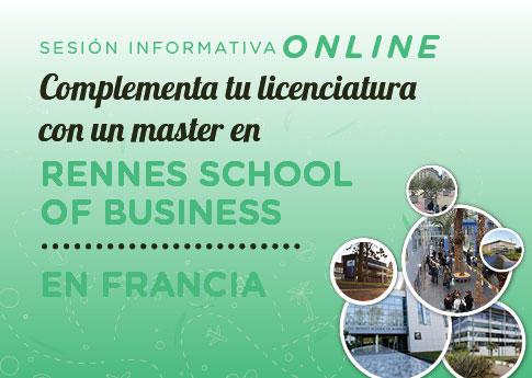 La Dirección de Asuntos Internacionales invita a la sesión informativa  para Rennes School of B..