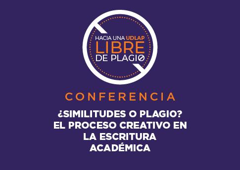 Del ciclo de conferencias del proyecto Universidad Libre de Plagio, el ponente Dr. Xicoténcatl ..