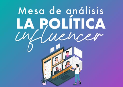 El Departamento de Ciencias de la Comunicación invita a la mesa de análisis: La política influe..