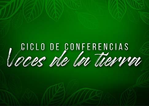 El Departamento de Ciencias Químico Biológicas invita al ciclo de conferencias: Voces de la tie..
